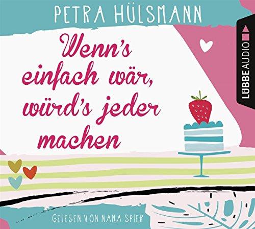 Buchseite und Rezensionen zu 'Wenn's einfach wär, würd's jeder machen: Roman.' von Petra Hülsmann