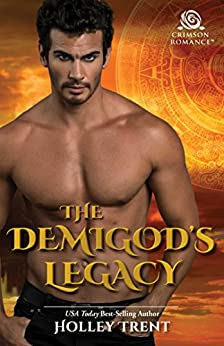 The Demigod's Legacy (Masters of Maria Book 1) by [Trent, Holley]