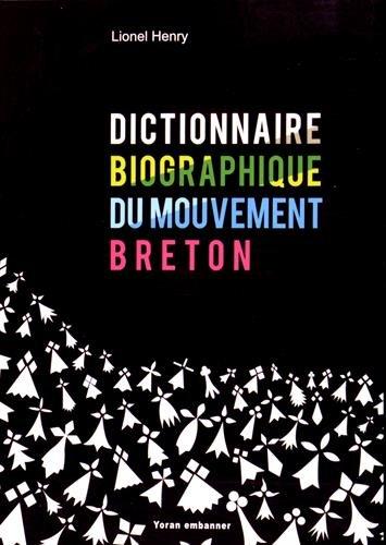 Dictionnaire biographique du mouvement breton (XXe-XXIe siècles)