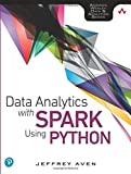 Data Analytics with Spark Using Python (Addison-wesley Data & Analytics)