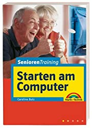 Senioren starten am Computer - leíchte Lektionen, großes Format (M+T Training)