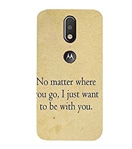 99Sublimation Nice Quote on being Together 3D Hard Polycarbonate Back Case Cover for Motorola Moto G4
