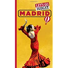 Let's Go Budget Madrid: The Student Travel Guide (Let's Go Budget Guides)