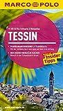 MARCO POLO Reiseführer Tessin: Reisen mit Insider Tipps. Mit Extra Faltkarte & Reiseatlas.