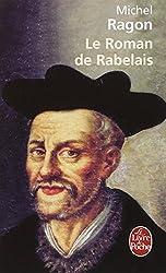 Le Roman de Rabelais - Prix Maison de la Presse 1994