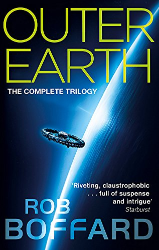 Outer Earth: The Complete Trilogy: The exhilarating space adventure you won't want to miss por Rob Boffard