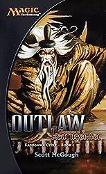 Outlaw, Champions of Kamigawa: Kamigawa Cycle, Book I