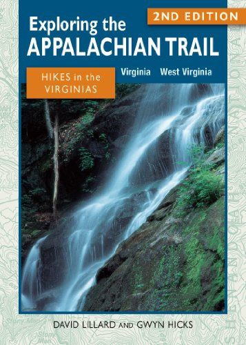 Exploring the Appalachian Trail: Hikes in the Virginias: 2nd Edition (The Exploring the Appalachian Trail Series) (English Edition)