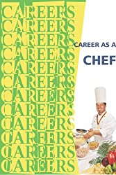 Career as a Chef (Careers Ebooks) (English Edition)
