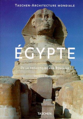 Égypte : De la Préhistoire aux Romains par Dietrich Wildung