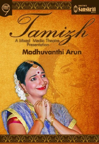 tamizh-a-mixed-media-theatre-presentation-by-madhuvanthi-arun