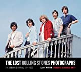 : The Lost Rolling Stones Photographs: The Bob Bonis Archive, 1964-1966