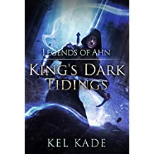 Legends of Ahn (King's Dark Tidings Book 3) (English Edition)