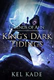 #6: Legends of Ahn (King's Dark Tidings Book 3)