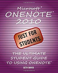 Microsoft OneNote 2010: Just for Students