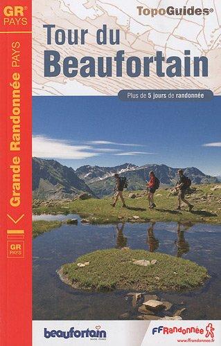Tour du Beaufortain : Plus de 5 jours de randonnée par FFRP