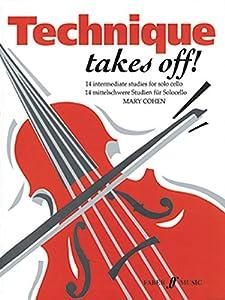 Technique Takes Off!: (Solo Cello) (Faber Edition)