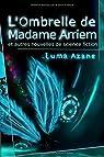 L'ombrelle de Madame Arriem et autres nouvelles de Science-Fiction par Azane