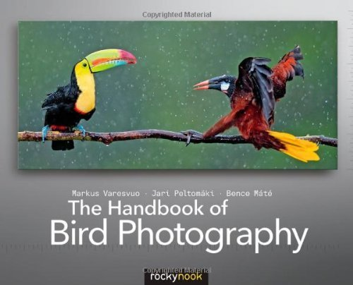 The Handbook of Bird Photography 1st edition by Varesvuo, Markus, Peltomaki, Jari, Mate, Bence (2013) Perfect Paperback