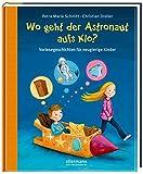 Wo geht der Astronaut aufs Klo? (Fragenbücher)