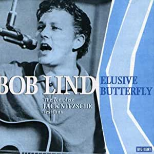 Elusive Butterfly: the Complete 1966 Jack Nitzsche Sessions