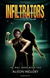 Infiltrators (The Wall Series)