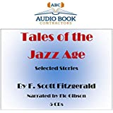 Tales of the Jazz Age: Selected Stories (Classic Books on CD Collection)
