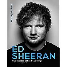 Ed Sheeran (Stories Behind the Songs)
