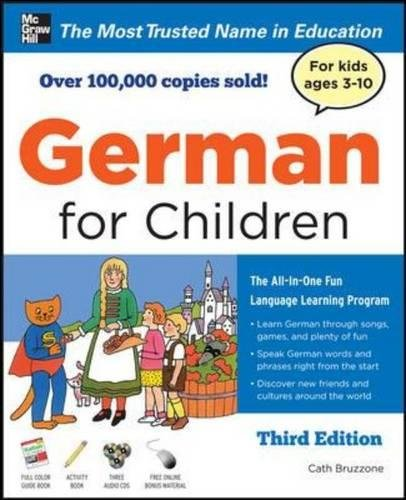 German for Children with Two Audio CDs, Third Edition