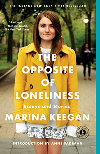 The Opposite of Loneliness: Essays and Stories (English Edition) -