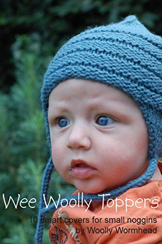 Wee Woolly Toppers: 10 smart covers for small noggins (English Edition) Noggin Topper