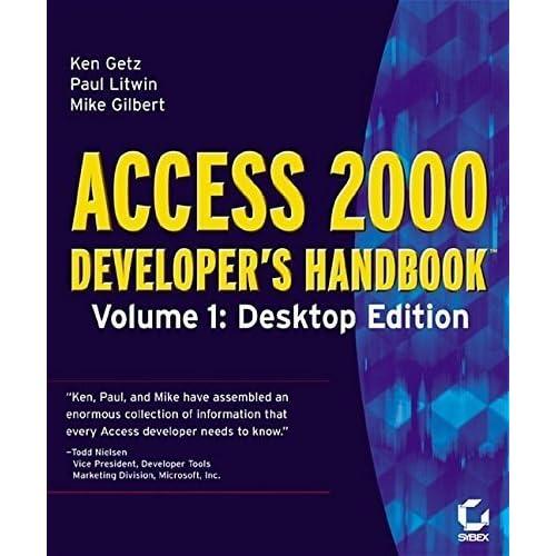 Access 2000 Developer's Handbook Volume 1: Desktop Edition by Paul Litwin (1999-09-02)