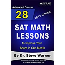 28 SAT Math Lessons to Improve Your Score in One Month - Advanced Course: For Students Currently Scoring Above 600 in SAT Math and Want to Score 800 (English Edition)