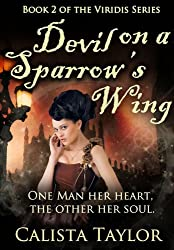 Devil on a Sparrow's Wing (The Viridis Series Book 2) (English Edition)