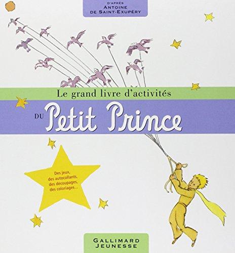 Le grand livre d'activités du Petit Prince