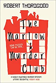The Marlow Murder Club: The first novel in a gripping new cosy crime and mystery series from the creator of th