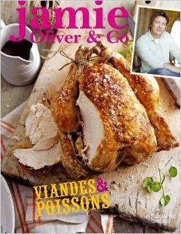 Jamie Oliver & Co - Viandes & poissons de Jamie Oliver ,Collectif (Illustrations) ( 8 février 2012 )
