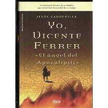Yo, Vicente Ferrer el ángel del Apocalipsis