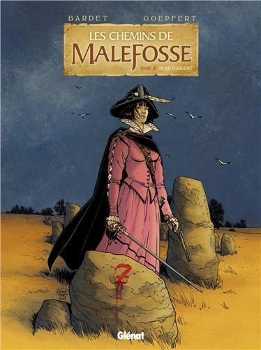 Les chemins de Malefosse, Tome 21 : Plaie d'argent