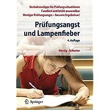 Prüfungsangst und Lampenfieber: Bewertungssituationen vorbereiten und meistern