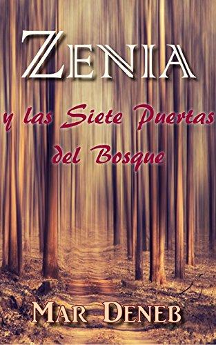 Zenia y las Siete Puertas del Bosque por Mar Deneb