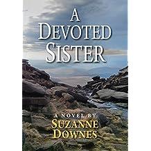 A Devoted Sister: A DI Matt Piper Mystery (D I Matt Piper Series Book 4)