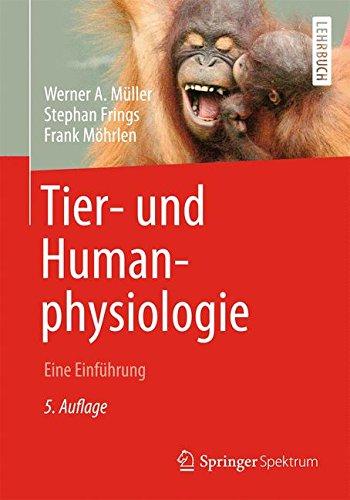 Tier- und Humanphysiologie: Eine Einführung