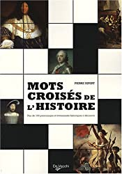 Mots croisés de l'Histoire : Plus de 100 personnages et événements historiques à découvrir