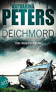 Deichmord: Ein Rügen-Krimi (Romy Beccare ermittelt 6)