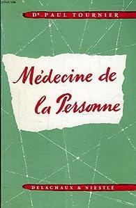 Medecine de la personne par Paul Tournier