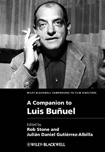 A Companion to Luis Bunuel (Wiley Blackwell Companions to Film Directors)