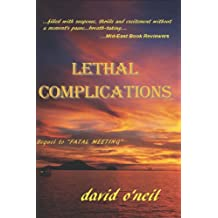 Lethal Complications (Donny Weston & Abby Marshall Thriller Book 2)