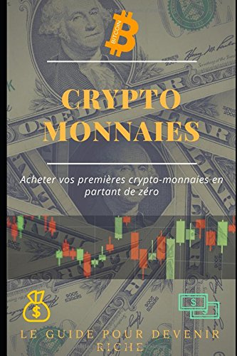 Crypto-Monnaies: Acheter vos premires crypto-monnaies en partant de zro