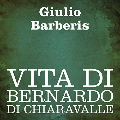Vita di Bernardo di Chiaravalle  Audiolibri